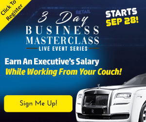 3-Day Business Masterclass, Earn An Executive's Salary While Working From Your Couch, Sign Me Up!
